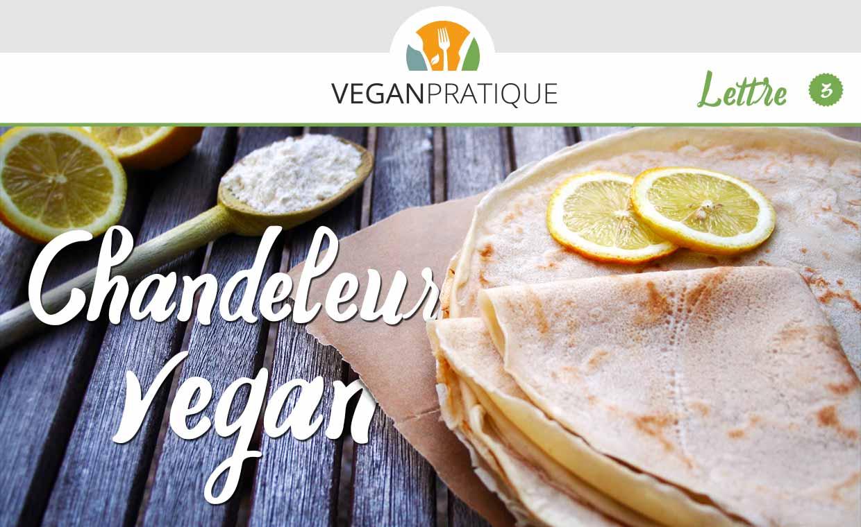 Chandeleur vegan