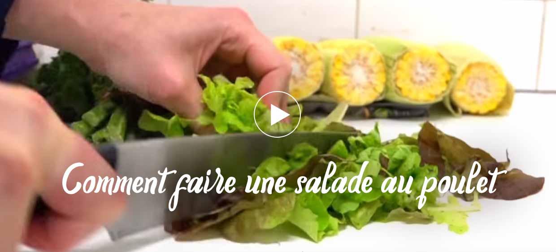 Comment faire une salade au poulet