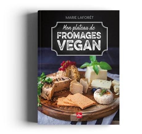 Mon plateau de fromages vegan Marie Laforet